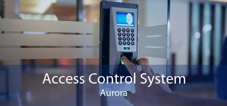 Access Control System Aurora
