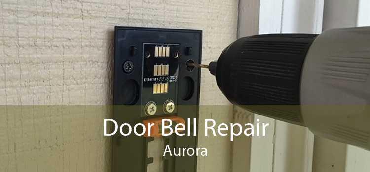 Door Bell Repair Aurora