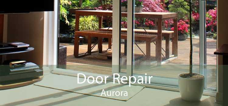 Door Repair Aurora