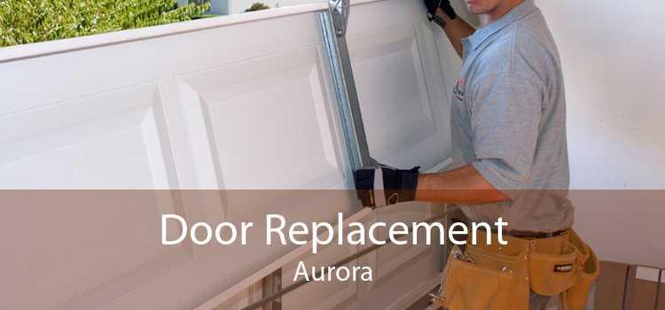 Door Replacement Aurora