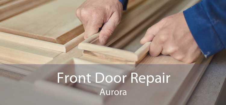 Front Door Repair Aurora