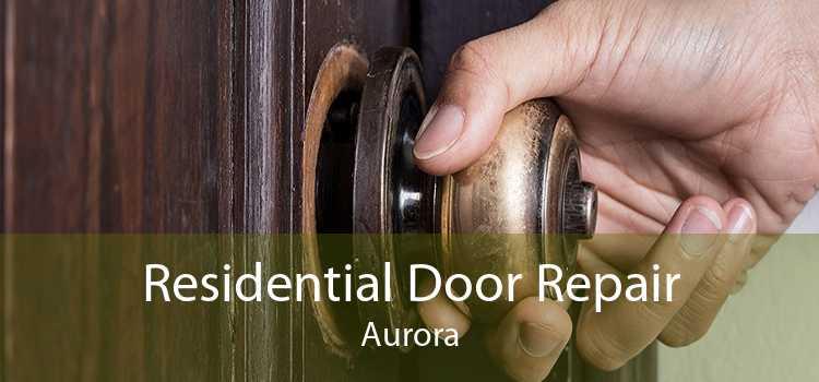 Residential Door Repair Aurora